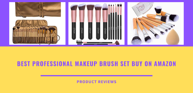 Best professional makeup brush set buy on amazon - Top makeup brush brands kit at good quality & affordable price