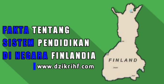 Fakta Tentang Sistem Pendidikan Di Finlandia, Indonesia Harus Coba Ini !