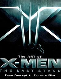 The Art of X-Men: The Last Stand