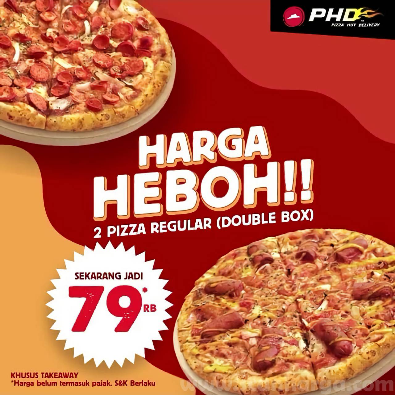 Promo PHD HARGA HEBOH 2 Pizza Reguler [Double Box] Sekarang Jadi 79 Ribu*