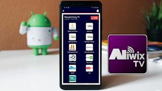 تطبيق Aliwix tv العملاق لمشاهدة القنوات المشفرة والعالمية على الهاتف