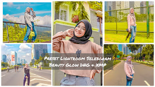 Preset Lightroom Selebgram Beauty Glow Terbaru DNG & XMP