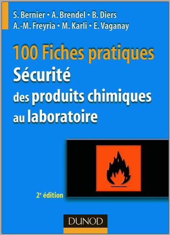 Livre : 100 fiches pratiques - Sécurité des produits chimiques au laboratoire PDF