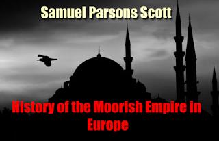 History of the Moorish Empire in Europe