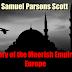 History of the Moorish Empire in Europe (1904) by  S. P. Scott  (3 Volumes)