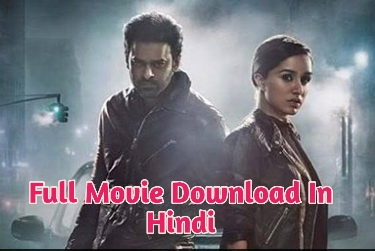 Saaho Movie Download - Telugu And Hindi Online Watch movie