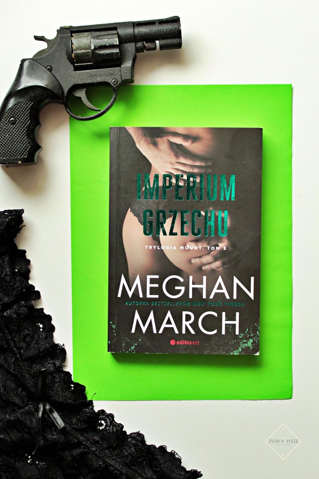 """Meghan March """"Imperium grzechu"""" - tom 3 trylogii MOUNT - recenzja"""