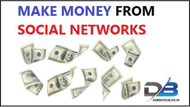 Is the Possible Make money online with Social networks? Make money From Social Media, How to make money through Social Media,Technical Info.,