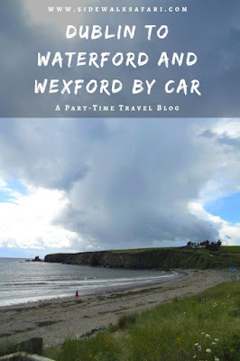 Dublin to Waterford and Wexford by Car