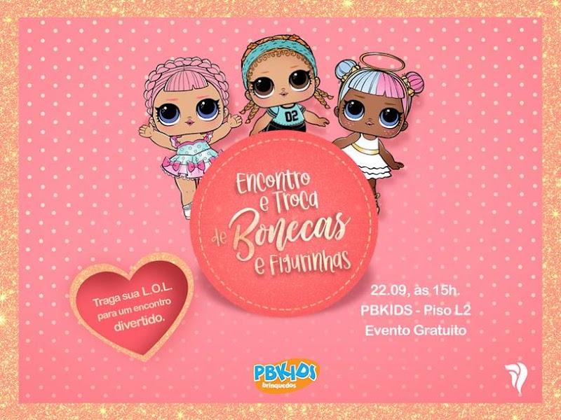PB Kids realiza mais um encontro de fãs da bonecas LOL no Salvador Norte Shopping