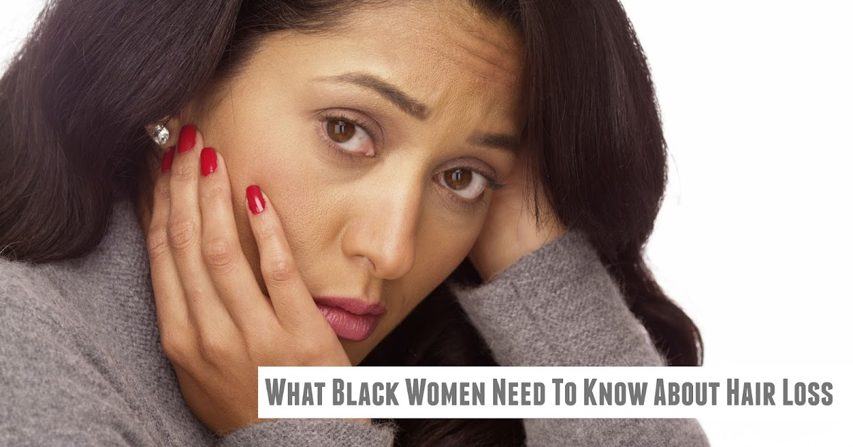 What Black Women Need To Know About Hair Loss