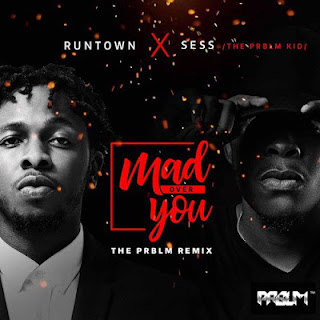 Runtown X Ses - MAD OVER YOU