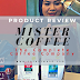 SAMPLING THE BEST COFFEE AT MISTER COFFEE - ZAZA'S REVIEW