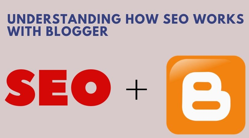 how SEO works with Google's blogger