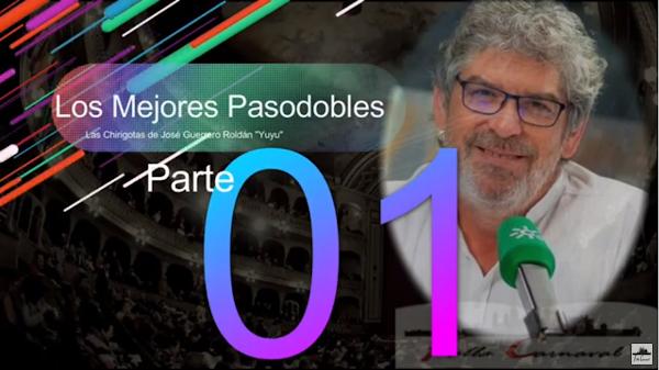 """Los mejores Pasodobles de José Guerrero Roldán """"Yuyu"""" (1989-2010): PARTE 1"""