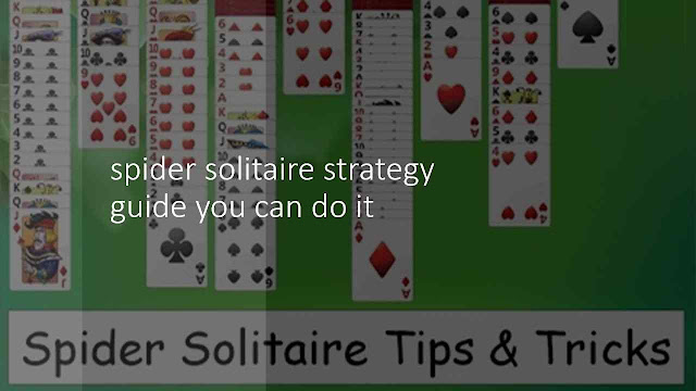 spider solitaire strategy guide you can use - Games Atlantic