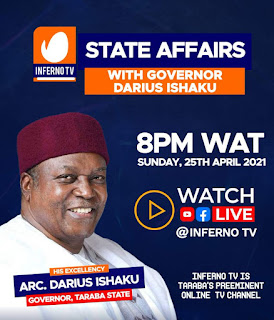 State Affairs: Gov. Darius Ishaku To Discuss Critical Affairs With Citizens In Live Session With Inferno Tv