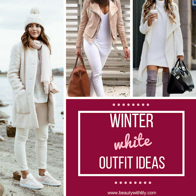 Winter White Outfit Ideas | How to style white during the winter months >>> beautywithlily.com