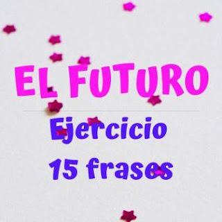 15 frases para completar con futuro