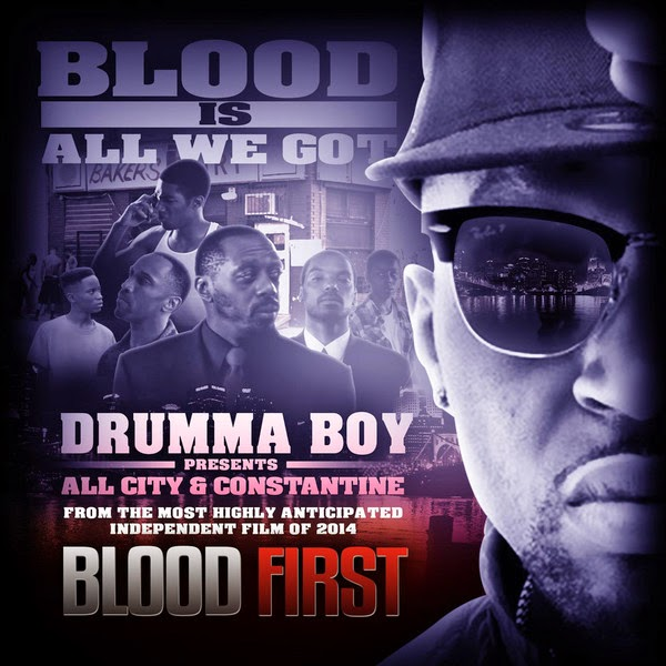 Drumma Boy, All City & Constantine - Blood Is All We Got - Single Cover