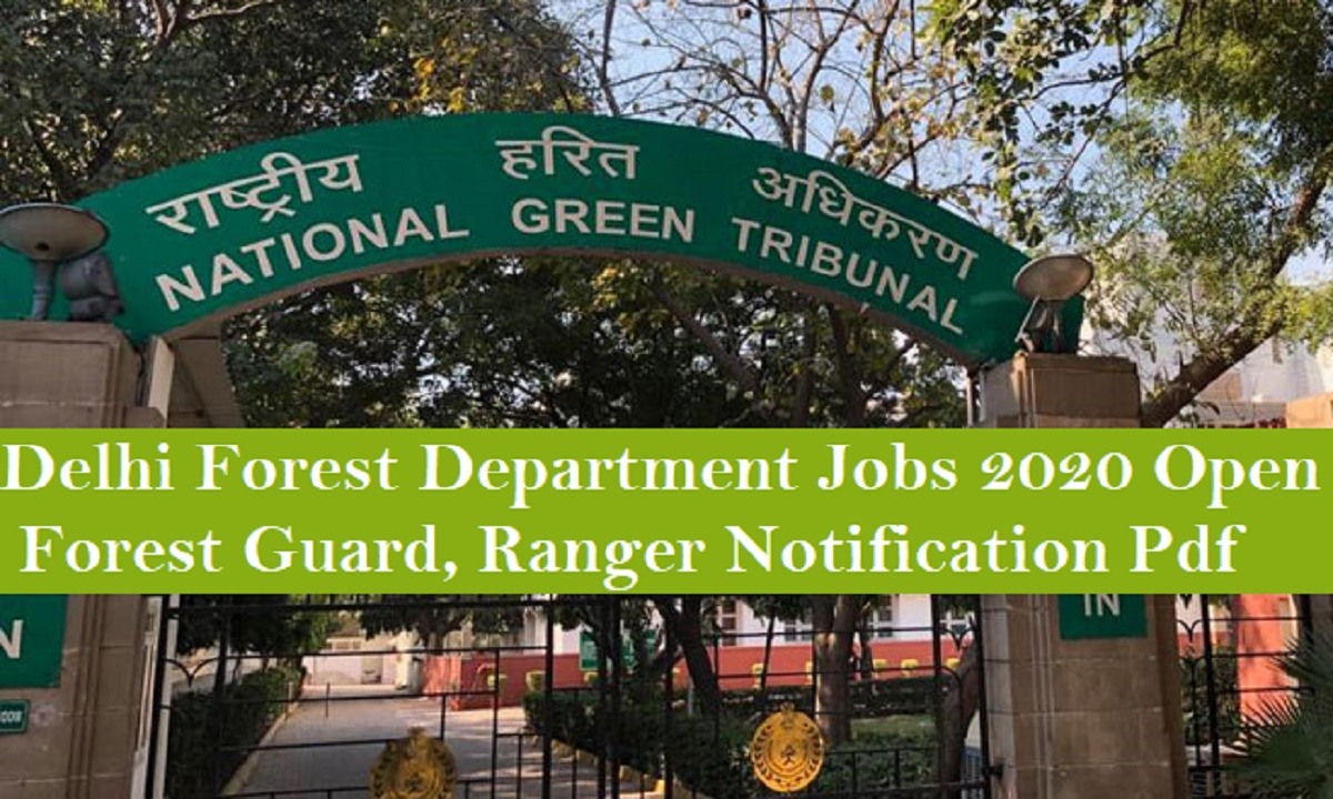 Delhi Forest Guard Recruitment Online Form 2020