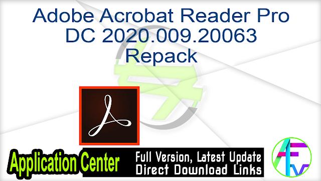 Adobe Acrobat Reader Pro DC 2020.009.20063 Repack