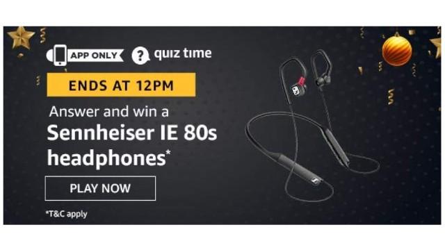 Amazon Quiz Answers Today 28 December win - Sennheiser IE 80s Headphones