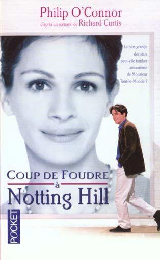 Les lectures de marinette coup de foudre notting hill - Musique du film coup de foudre a notting hill ...