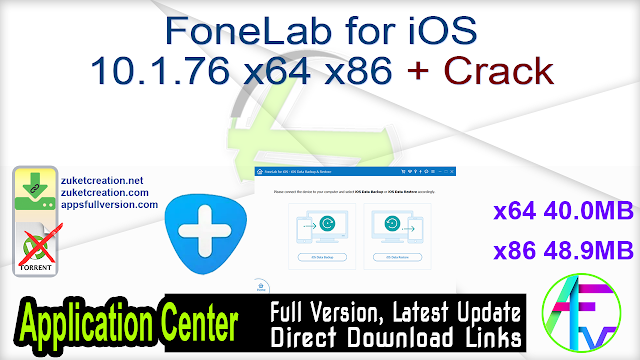 FoneLab for iOS 10.1.76 x64 x86 + Crack