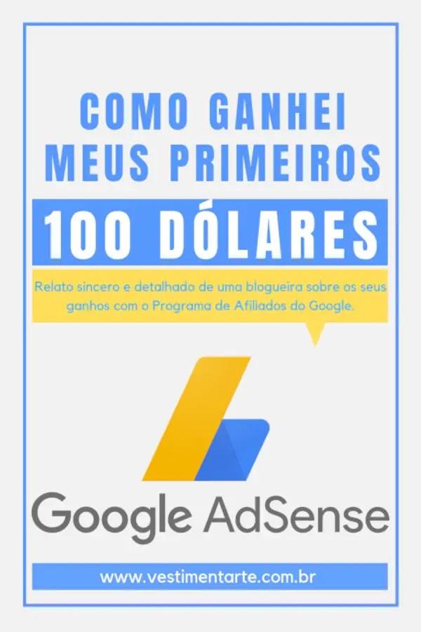 Como ganhei meus primeiros 100 dólares no Google Adsense