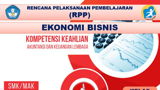 Rpp Ekonomi Bisnis Kelas 10 Smk Kurikulum 2013 Revisi 2017 Perangkat Kurikulum 2013 Revisi 2018