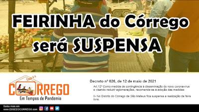FEIRINHA de Córrego será SUSPENSA