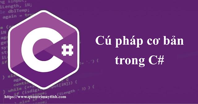 Cú pháp cơ bản trong C#