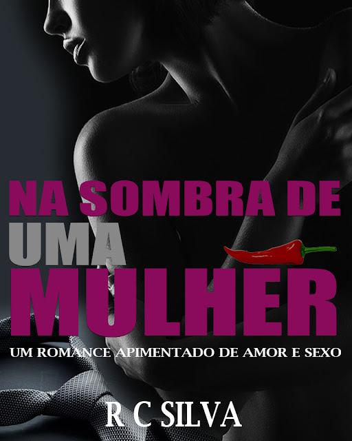 Na Sombra de uma Mulher - Edinaldo Silva