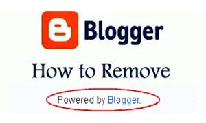 How to Remove Powered by Blogger From My Blog