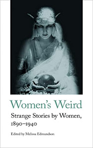 Women's Weird edited by Melissa Edmundson