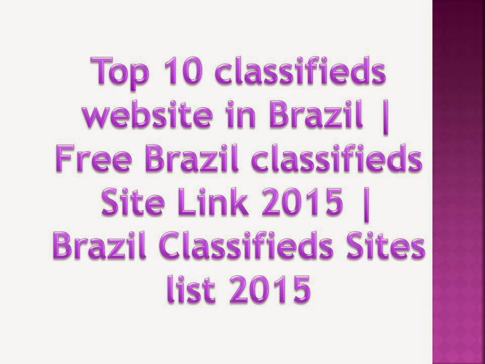 Top 10 Classifieds Website in Brazil | Free Brazil Ad Posting Sites