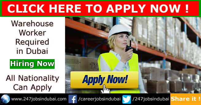 Warehouse Jobs and Worker Required in Dubai