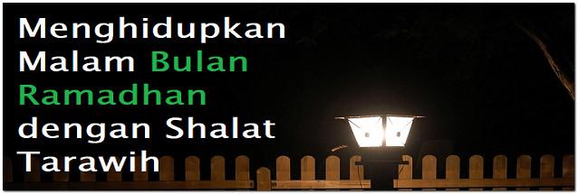 Melaksanakan Shalat Sunah Malam Ramadhan (Tarawih)