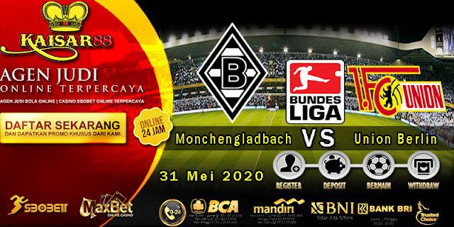 Prediksi Bola Terpercaya Liga Bundesliga Borussia Monchengladbach vs Union Berlin 31 Mei 2020