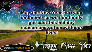 New Year wishes - May the New Year hurry up and come