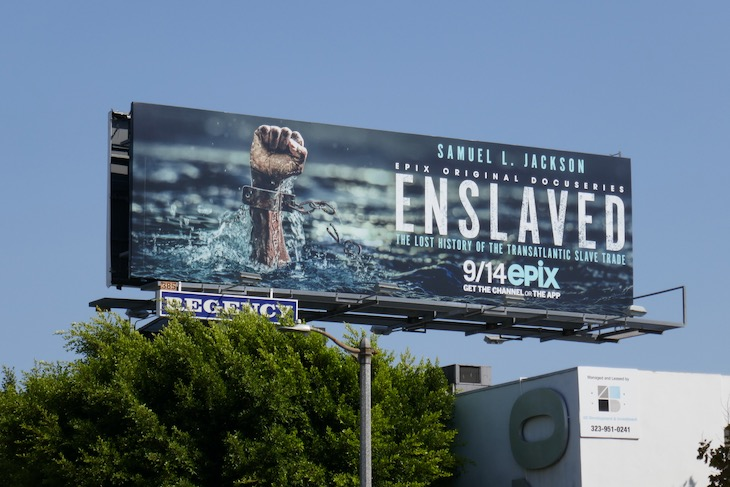 Enslaved series premiere billboard
