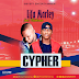 MUSIC: Lifa Marley - Cypher feat. Flashman (Prod. By GByept)