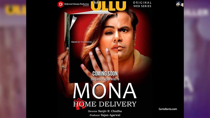Mona Home Delivery - Web Series - Htnews24