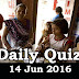 Daily Current Affairs Quiz - 14 Jun 2016