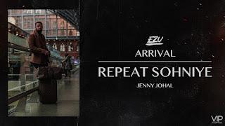 Repeat Sohniye Ezu & Jenny Johal Song Lyrics Mp3 Download