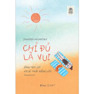 Chỉ Đủ Là Vui - Sống Trót Lọt Với Bí Thuật Biếng Lười ebook PDF EPUB AWZ3 PRC MOBI