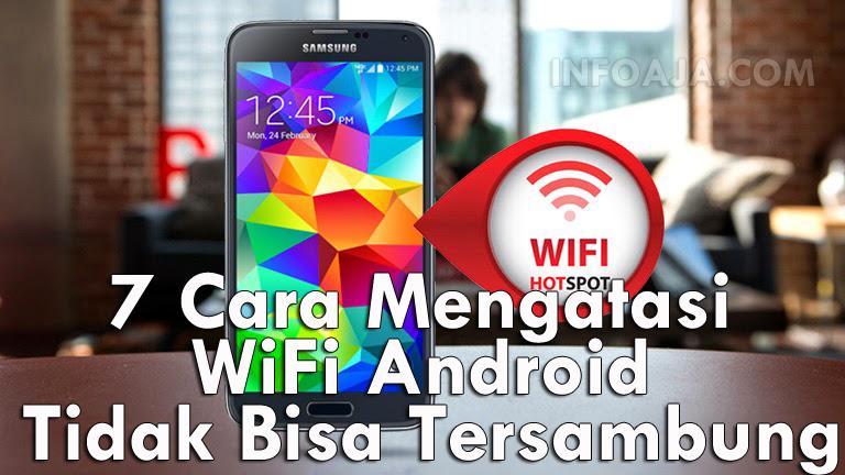 Cara Mengatasi WiFi Android Tidak Bisa Internet