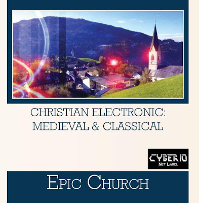 Epic Church - Christian Electronic Medieval & Classical - Synthpop Electropop Gospel Evangélico Cristiano Cristiana Reformed Música reformada music Evangélica Anglican Anglicana Anglicano Episcopal
