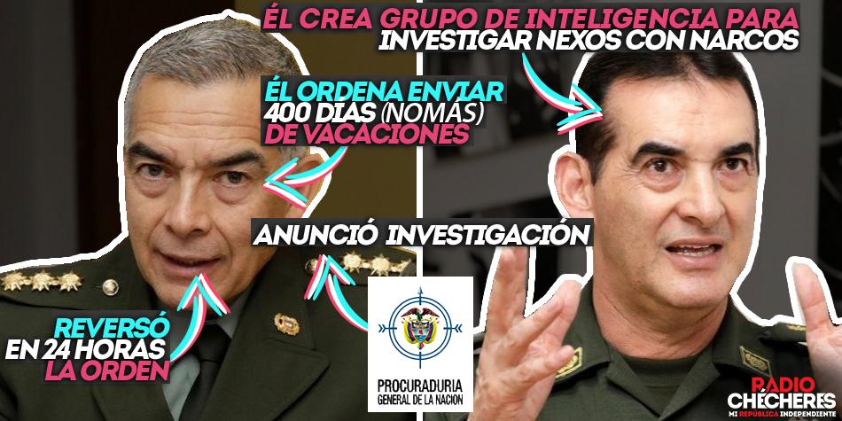 General Atehortúa, reversó en 24 hrs orden de enviar 400 días de vacaciones al general Salamanca por investigar vínculos con mafia